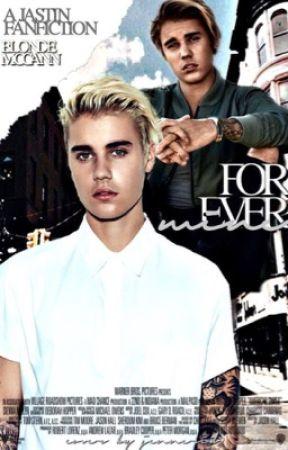 Forever Mine (Jastin)✔️ by blondemccann