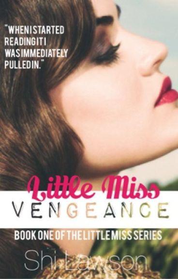 Little Miss Vengeance