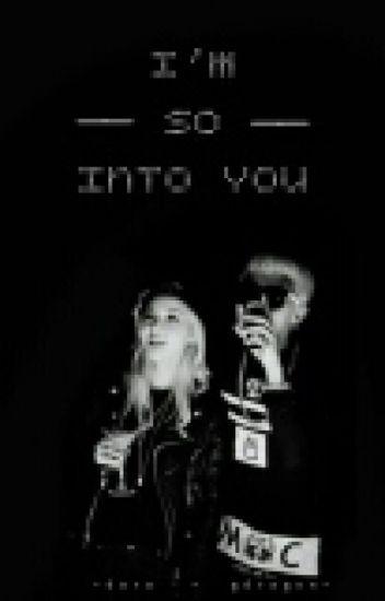 I'm So Into You