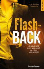Flash Back - Sous Contrat D'édition- by Robynemax