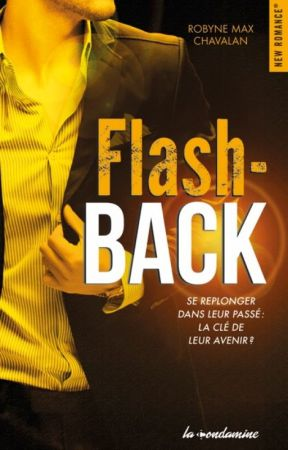Flash Back - Edité et en vente - by Robynemax