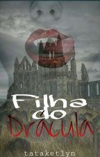 Filha do Dracula  by tataketlyn
