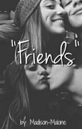 """Friends"" by Madison-Malone"