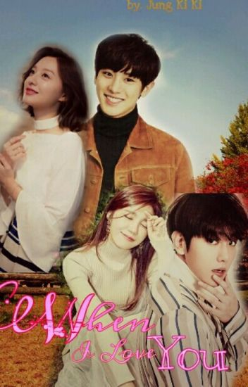 When I Love You (EXOPINK Fanfiction)  [Slow Update]
