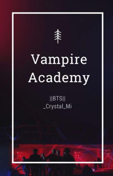 Vampire Academy||BTS FF
