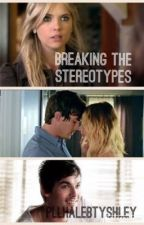 Breaking the Stereotypes  by pllhalebtyshley