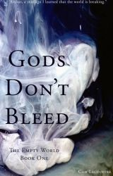Gods Don't Bleed by Cam_Lec