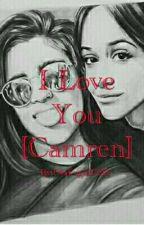 I Love You [Camren] - Sospesa- by Otakugirl008