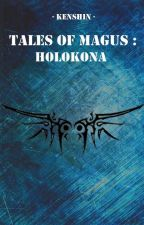 Tales Of Magus : Holokona by Battosaii