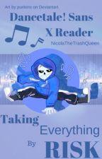 DanceTale Sans X Reader by NicolaTheTrashQueen