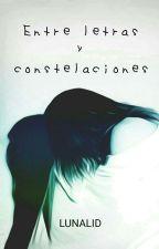 Entre letras y constelaciones by Lunalid