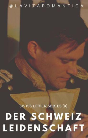 Swiss Lover Series [3] : DER SCHWEIZ LEIDENSCHAFT a.k.a Hong Kong Tango