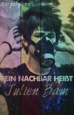 Mein Nachbar heißt Julien Bam  by storysbylena