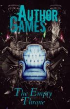 Author Games: The Empty Throne by Author_Games