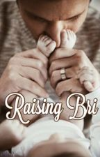 Raising Bri {Shilinsky} // COMING SOON by FuckboyGilinsky
