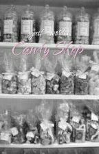 Candy Shop by xjust_wordsx