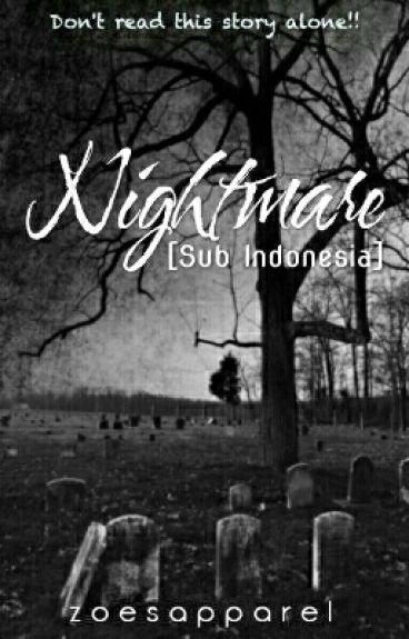Nightmare [Sub Indonesia]
