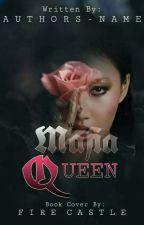 Mafia Queen by akane019
