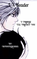 L Lawliet x Reader -I Promise I'll Protect You by cinnamonfics__