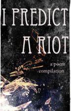 I Predict A Riot by jayvzlopez