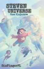 Steven Universe : Czas Klejnotów [ZAKOŃCZONE]  by SixFingerPL