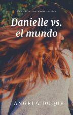 Daniell: Una chica con mente suicida. by angela_duque