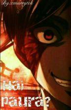 Hai Paura? {Ereri} Eren×Levi by Leviisapandacorn