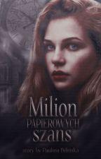 Milion papierowych szans by SullivanDiana