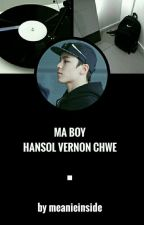 ☆ Ma Boy [Hansol Vernon Chwe] ☆ by meanieinside