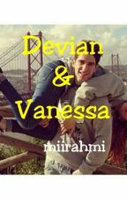Devian & Vanessa [ON HOLD] by miirahmi