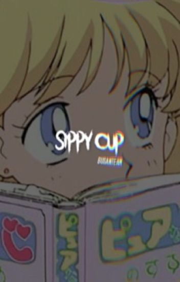 sippy cup.