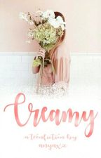 Creamy by anyaxz