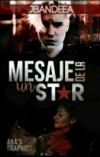 Mesaje De La Un Star //JB &AG// ✔