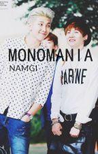 •||Monomanía||• NamGi by BBYoonSeoK