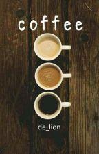 Coffee by de_lion