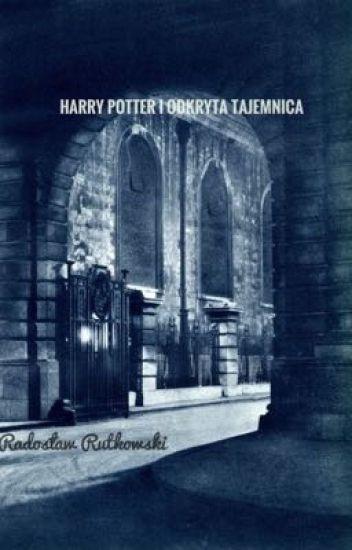 Harry Potter i Odkryta Tajemnica(ZAWIESZONE)