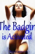The Badgirl is Activated by story_amy123