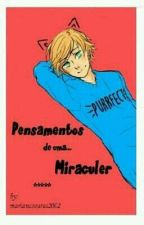 Pensamentos de uma miraculer by ice_mari_cream