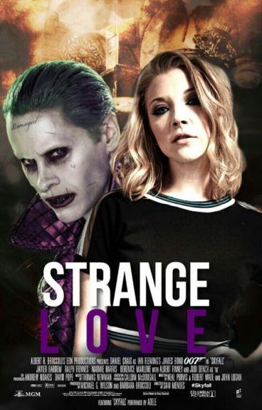 Strange Love // Joker