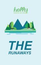 The Runaways by sleepyslug