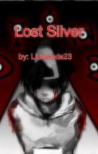 Lost Silver: Origin by Liuwoods23