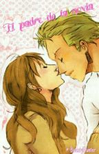 El Padre De La Novia  《Zoro X Reader》 by -BountyHunter-