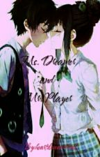 Ms. Dreamer And Mr. Player by heartzloveandcrush
