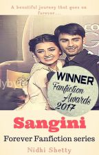 Sangini (#Royalistawards) - Forever FF Series by nidz_055