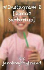#Instagram 2 [Jacob Sartorius] [COMPLETATA] by larrysartorius