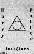 Harry Potter Imagines [Book 2] by idktillie