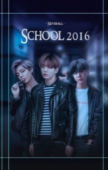 Школа 2016    School 2016 #Wattys2017