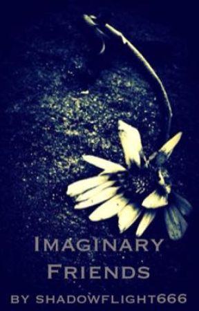 Imaginary Friends by shadowflight666