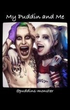 My Puddin and Me by puddins-monster