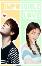 IMPOSSIBLE LOVE || Kim Taehyung by miso_98